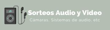 Los mejores sorteos de audio e imagen