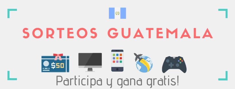 Concursos y sorteos gratis Guatemala por internet
